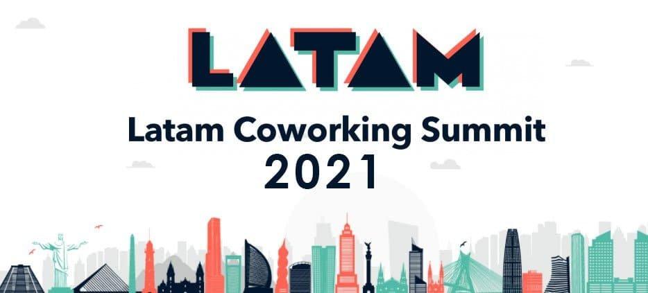 Latam Coworking Summit 2021