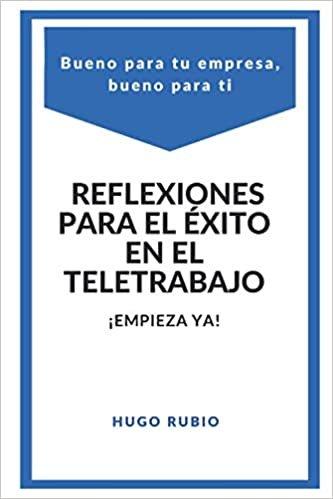 REFLEXIONES PARA EL EXITO EN EL TELETRABAJO